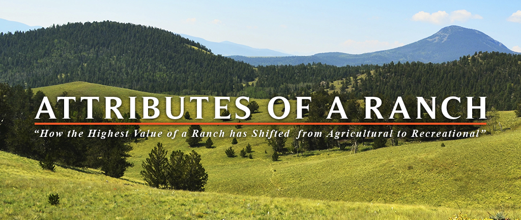 Attributes of a Ranch